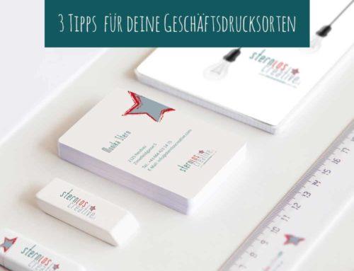 3 Tipps für die Erstellung deiner Geschäftsdrucksorten